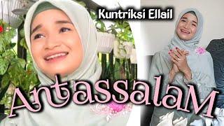 Menyejukkan - ANTASSALAM - cover by KUNTRIKSI ELLAIL اللهم انت السلام