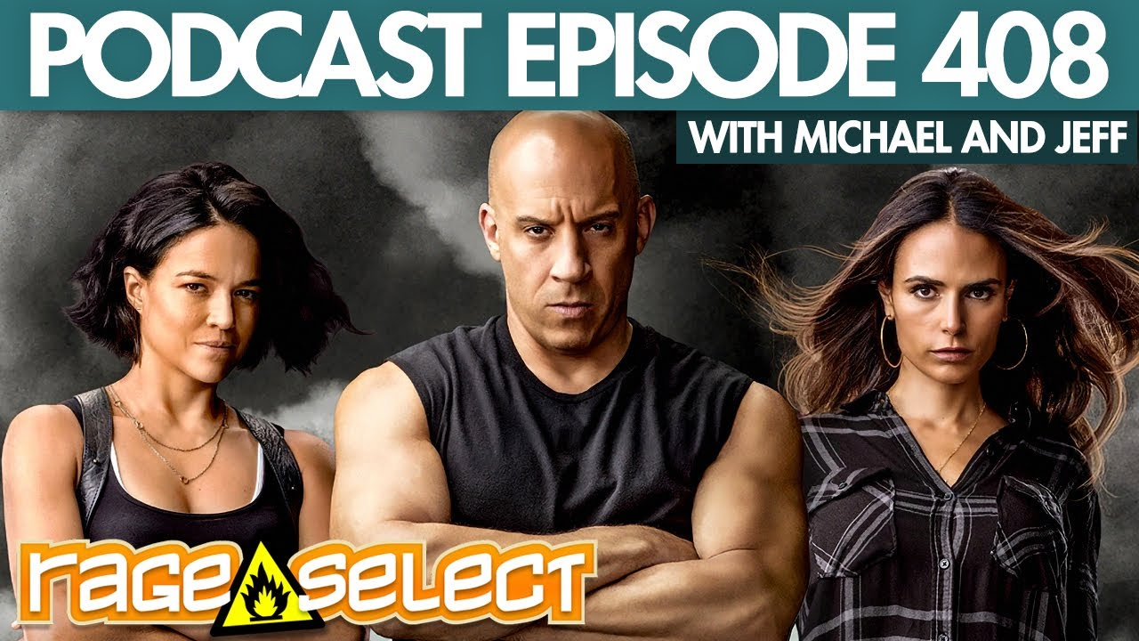 The Rage Select Podcast: Episode 408 with Michael and Jeff!