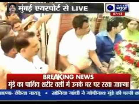 Gopinath Munde's body reaches his home in Mumbai