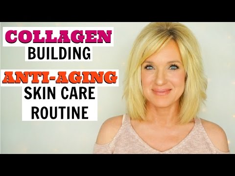 COLLAGEN Building ANTI-AGING Skin Care Routine!  Over 40!