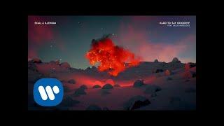Ekali Illenium Hard To Say Goodbye feat. Chloe Angelides Audio.mp3