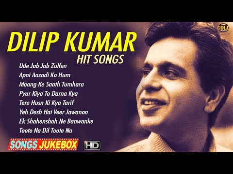 Hit Songs Of Dilip Kumar - Video Songs Jukebox - HD