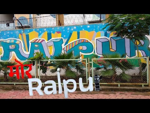 Top places to visit in Raipur | Raipur anthem | Chhattisgarh