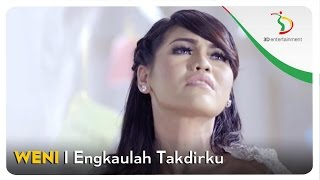 Gambar cover Weni - Engkaulah Takdirku | Official Video Clip