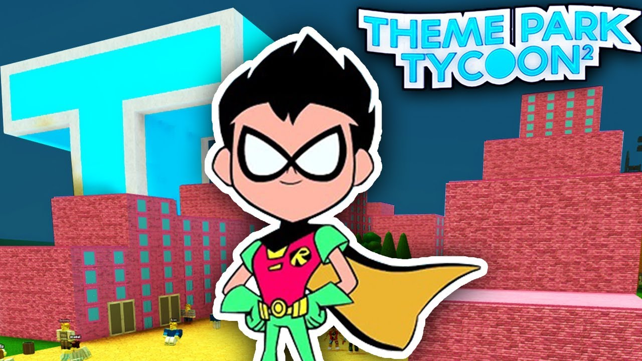 TEEN TITANS TOWER in Theme Park Tycoon 2!! – Roblox