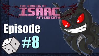 The Binding of Isaac AFTERBIRTH [Blood] Ep.8