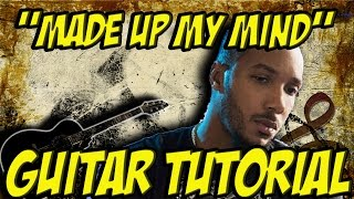 Made up my mind (guitar tutorial ) -Lyfe Jennings
