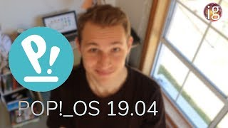 Moving In -  Pop!_OS 19.04 Review