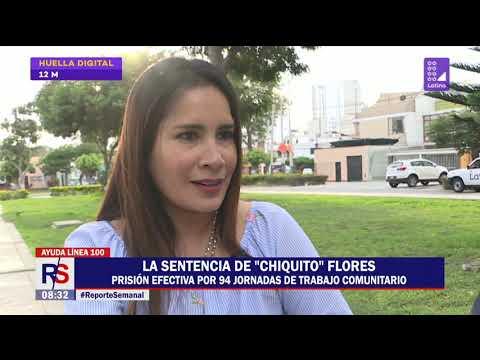 "La sentencia de Juan ""Chiquito"" Flores | Reporte Semanal"