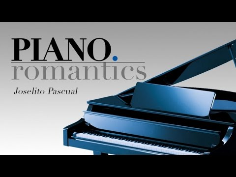 Joselito Pascual - Piano Romantics - Instrumental