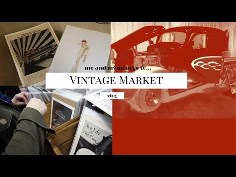 Hamilton's Vintage Marketplace // Vlog