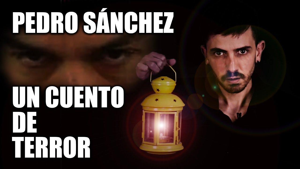 La historia de Pedro Sánchez: un cuento de terror ???? | InfoVlogger
