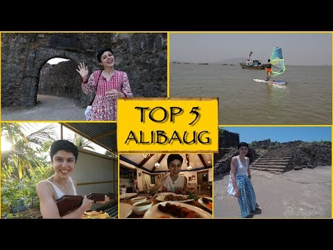 TOP 5 THINGS TO SEE/DO || Alibaug