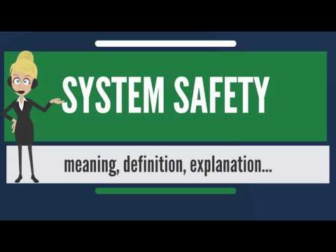 What is SYSTEM SAFETY? What does SYSTEM SAFETY mean? SYSTEM SAFETY meaning & explanation