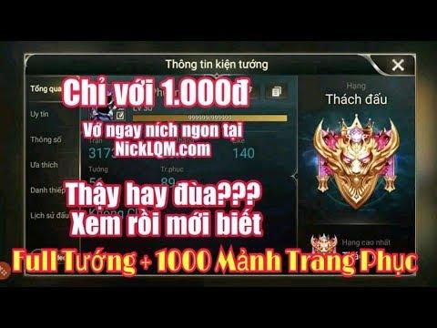 Mua Nick VIP Giá 1.000 VNĐ Hạng Cao Thủ + Full Tướng Ngon + Áo,.. Tại Nicklqm.com – Liên Quân Mobile