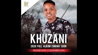 Khuzani Mpungose 2020 full album