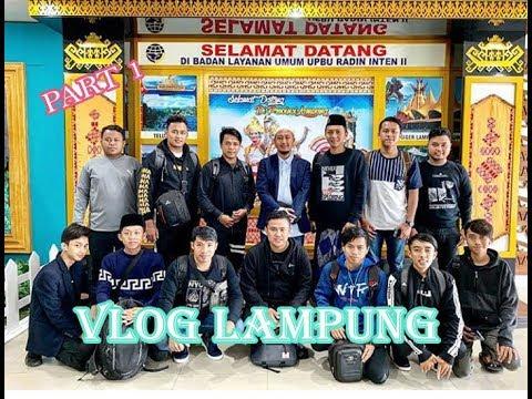 Vlog Lampung Part 1