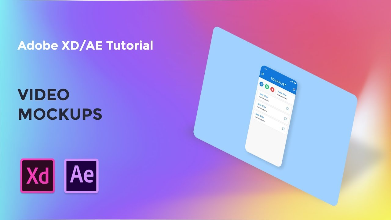 Video Mockups - Adobe XD/AE tutorial [2019]
