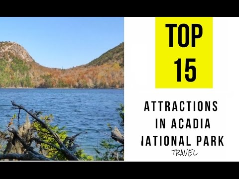 Top 15. Best Tourist Attractions in Acadia National Park, Maine