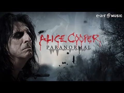 "Alice Cooper ""Paranormal"" Official Lyric video"