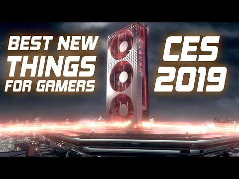 10 Best NEW Things for Gamers at CES 2019