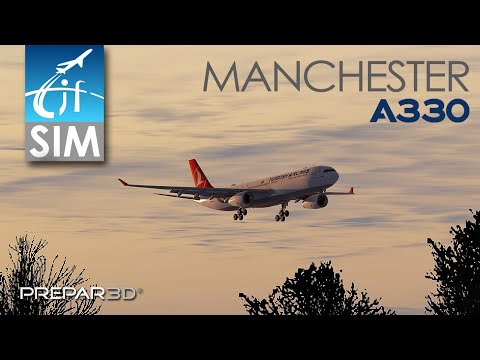 P3D V4.5 | Aerosoft A330 Professional | Turkish Airlines | Landing In Manchester