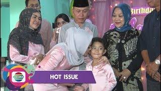 Hot Issue - Tak Lelah Ayu Ting Ting Selalu Berikan Kebahagiaan Untuk Bilqis