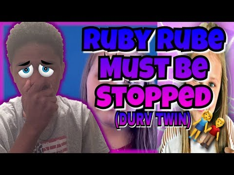 RUBY RUBE MUST BE STOPPED (The Clickbait Queen Aka Durv Sister)