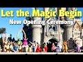 Let the Magic Begin | Opening Ceremony | Magic Kingdom