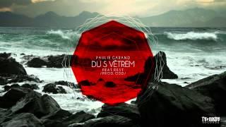 Paulie Garand feat. Rest - Du s větrem (Prod. ODD)