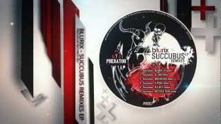 Blurix - Succubus Remixes EP | Predator Records 007