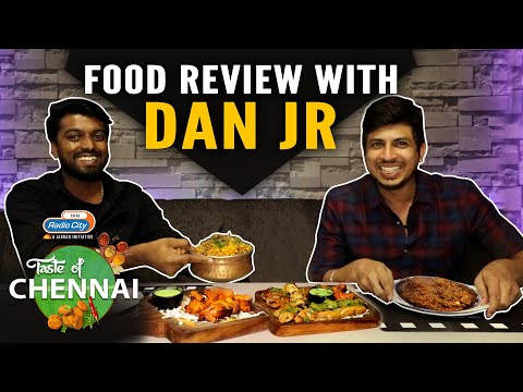 Food Review With Dan Jr | The 16 Tons | Taste Of Chennai