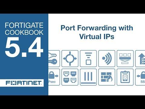 FortiGate Cookbook - VIP Port Forwarding (5 4) - YouTube