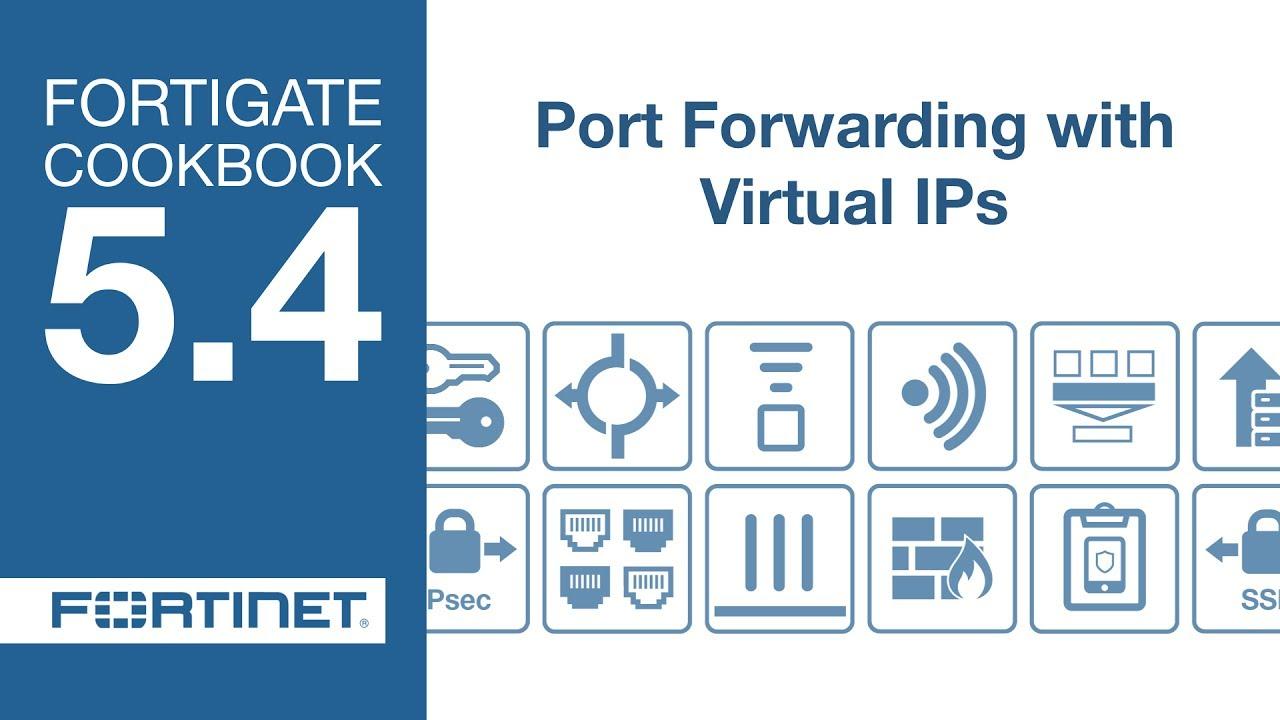 FortiGate Cookbook - VIP Port Forwarding (5 4)