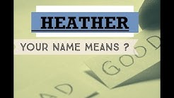 Heather -    Name Meanings - Personality Traits - Insights  👀