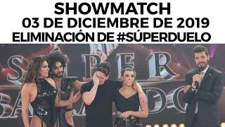 Showmatch - Programa 03/12/19 | Nuevo eliminado en #SúperDuelo