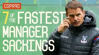 7 Insanely Quick Manager Sackings