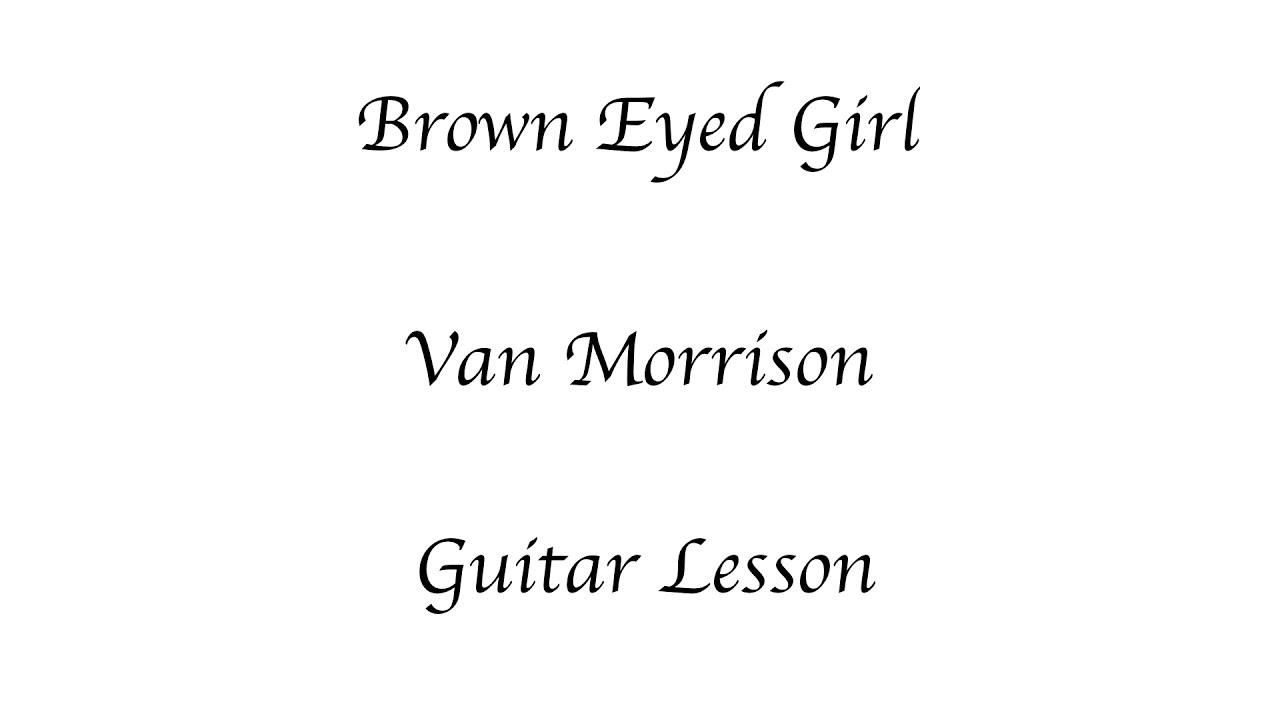 Brown Eyed Girl Lesson