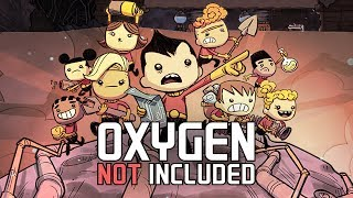 SPACE COLONY SIMULATOR - OXYGEN NOT INCLUDED