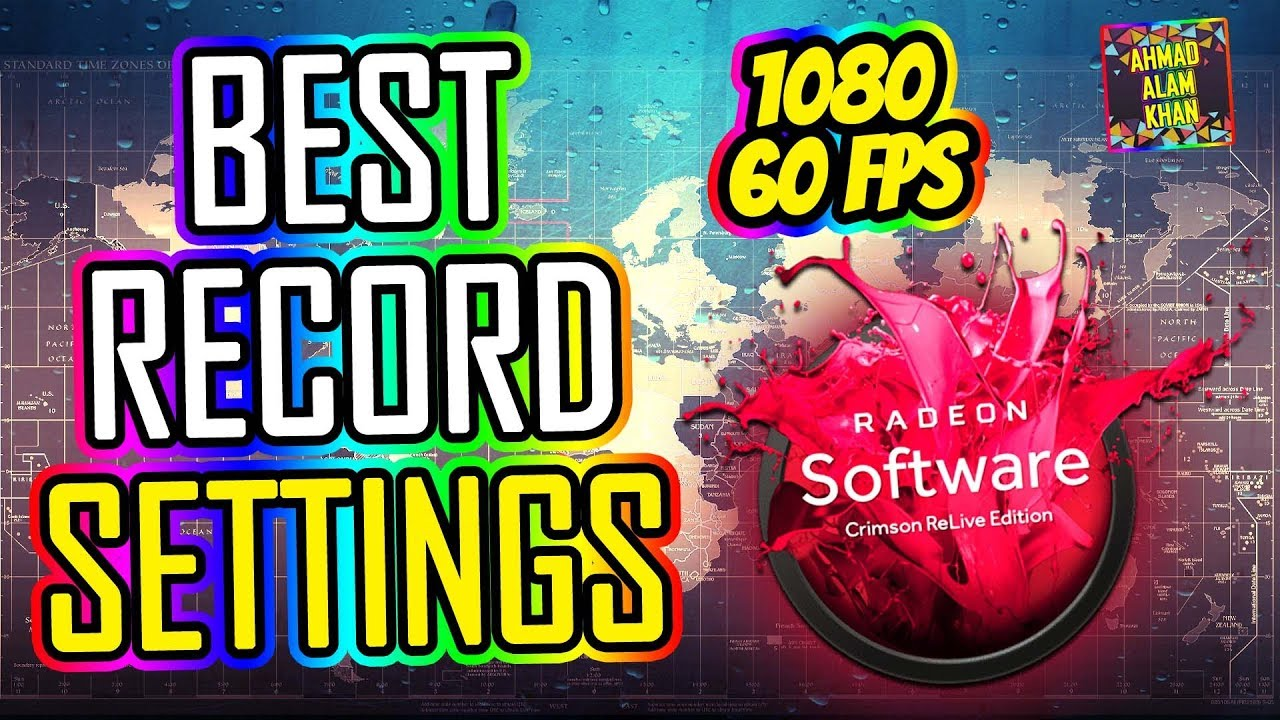 Best Recording Settings - AMD Radeon ReLive 2019! 🔴 1080p 60FPS!