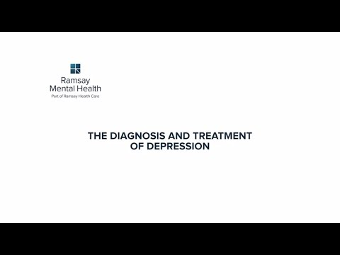 The Diagnosis And Treatment Of Depression