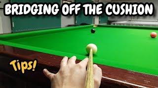 Snooker Bridging Cushion Shots Cueing Off The Cushion
