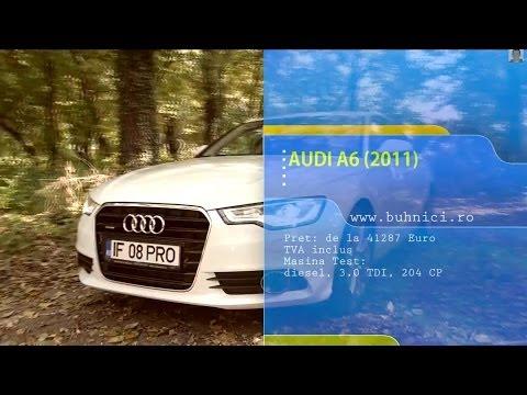 REVIEW - Audi A6 3.0 TDI 2013 (www.buhnici.ro)