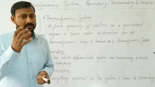Thermodynamic System, Boundary, Surrounding and Universe