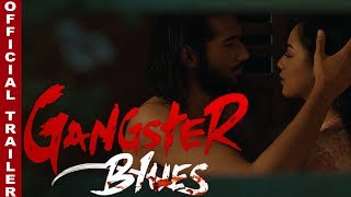 "New Nepali Movie - ""Gangster Blues"" Trailer  