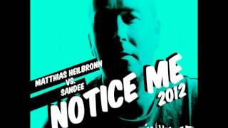 "Matthias Heilbronn vs Sandee  ""Notice Me"""