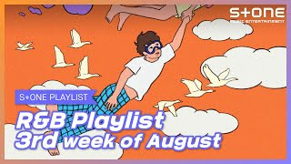 [Stone Music PLAYLIST] R&B Playlist - 3rd week of August|Hoody, THAMA, 에이민, Dept, Mogwaa (모과), 담예