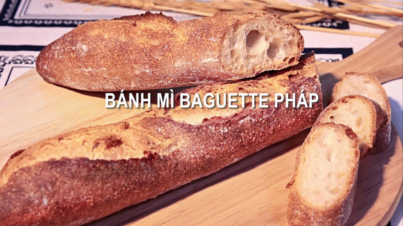 Bánh Mì Baguette Pháp – French Baguette Recipe