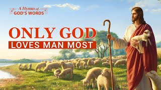 "English Christian Song | The Love of God Is Great | ""Only God Loves Man Most"""