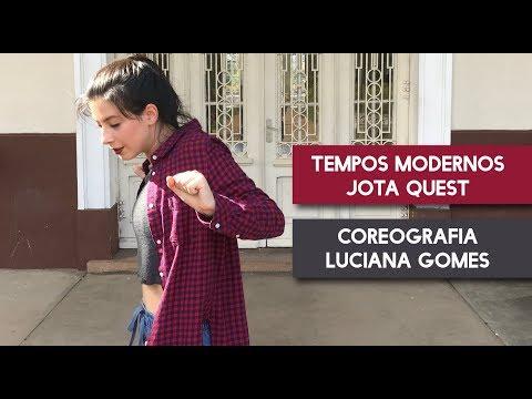 Jota Quest-Tempos Modernos | Choreography Luciana Gomes